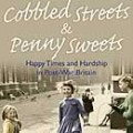 Cobbled Streets & Penny Sweets